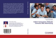 Bookcover of Indian Consumers' Attitude Towards SMS Advertising