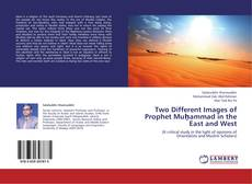 Bookcover of Two Different Images of Prophet Muḥammad in the East and West