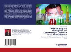 Buchcover von Modernising the Monograph for Cetomacrogol Cream BP 1980, Formulation A