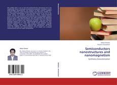 Обложка Semiconductors nanostructures and  nanomagnetism