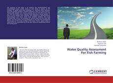 Water Quality Assessment For Fish Farming kitap kapağı