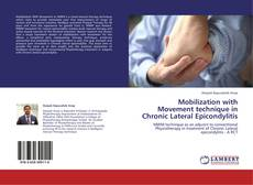 Mobilization with Movement technique in Chronic Lateral Epicondylitis kitap kapağı