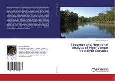 Bookcover of Sequence and Functional Analysis of Viper Venom Proteolytic Enzymes