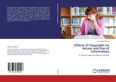 Copertina di Effects of Copyright on Access and Use of Information