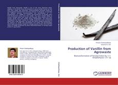 Portada del libro de Production of Vanillin from Agrowaste