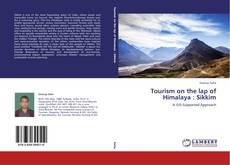 Copertina di Tourism on the lap of Himalaya : Sikkim