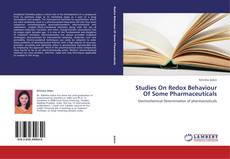 Bookcover of Studies On Redox Behaviour Of Some Pharmaceuticals