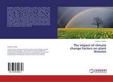 Capa do livro de The impact of climate change factors on plant diseases
