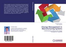 Couverture de Change Management in Manufacturing Systems