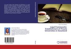 Capa do livro de Legal Frameworks: Establishment of Private Universities in Swaziland