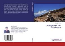 Couverture de Architecture, Oh! Architecture