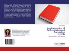 Implementation of Authentication and Transaction Security kitap kapağı