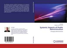 Buchcover von Systemic Aspects of Public Administration