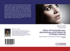 Portada del libro de Effect of Psychotherapy, Astrotherapy and Follow-up in Phobic Patients