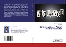 Bookcover of Domestic Violence Against Women in Pakistan