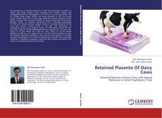 Buchcover von Retained Placenta Of Dairy Cows