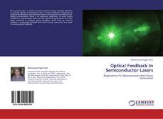 Bookcover of Optical Feedback In Semiconductor Lasers