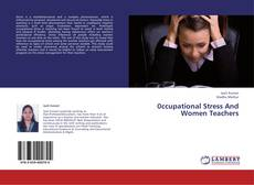 Couverture de 0ccupational Stress And Women Teachers
