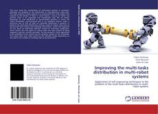Copertina di Improving the multi-tasks distribution in multi-robot systems