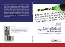 Couverture de Process Validation of Loperamide Hydrochloride B.P 2 MG Tablets