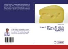 Bookcover of Impact Of Types Of Milk In Production Cheese Kashkaval