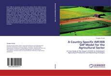 Обложка A Country-Specific IMF/WB SAP Model for the Agricultural Sector