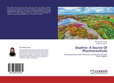 Bookcover of Daphne: A Source Of Pharmaceuticals