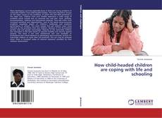 Buchcover von How child-headed children are coping with life and schooling