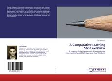 Bookcover of A Comparative Learning Style overview