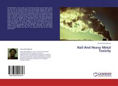 Bookcover of Nail And Heavy Metal Toxicity