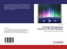 Buchcover von Strategic Management Practices in Private Hospitals