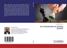 Borítókép a  An Introduction to Voting System - hoz