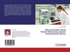 Capa do livro de Microcontroller Based Patient Monitoring System Using Wireless Sensor