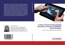 Bookcover of A New Trend of Knowledge Discovery Toward Intelligent Data Analysis