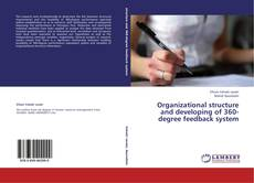 Bookcover of Organizational structure and developing of 360-degree feedback system