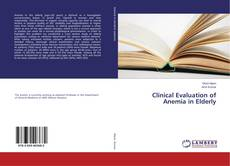 Bookcover of Clinical Evaluation of Anemia in Elderly