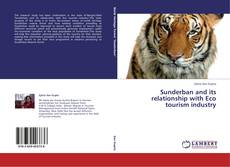 Bookcover of Sunderban and its relationship with Eco tourism industry