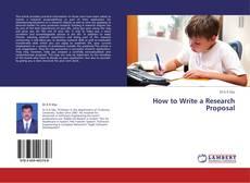 Borítókép a  How to Write a Research Proposal - hoz