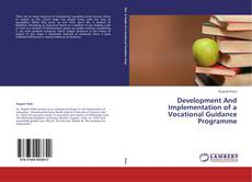 Capa do livro de Development And Implementation of a Vocational Guidance Programme