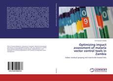 Portada del libro de Optimizing impact assessment of malaria vector control tools in Zambia