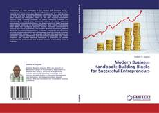 Borítókép a  Modern Business Handbook: Building Blocks for Successful Entrepreneurs - hoz