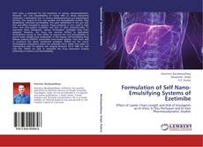 Bookcover of Formulation of Self Nano-Emulsifying Systems of Ezetimibe