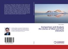 Copertina di Comparison and Analysis the stories of West and East Literature