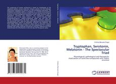 Buchcover von Tryptophan, Serotonin, Melatonin -  The Spectacular Triad