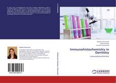 Immunohistochemistry in Dentistry的封面