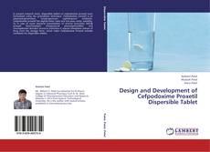 Copertina di Design and Development of Cefpodoxime Proxetil Dispersible Tablet