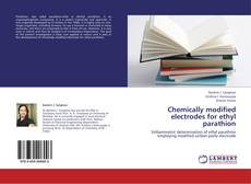 Couverture de Chemically modified electrodes for ethyl parathion