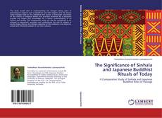 Bookcover of The Significance of Sinhala and Japanese Buddhist Rituals of Today