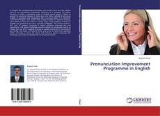 Pronunciation Improvement Programme in English的封面