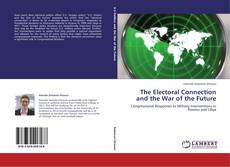 Buchcover von The Electoral Connection and the War of the Future